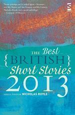 The Best British Short Stories 2013 (Best British Short Stories)