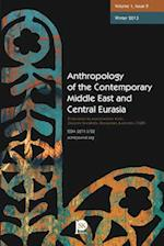 Anthropology of the Contemporary Middle East and Central Eurasia: Volume 1, Issue 2, Winter 2013