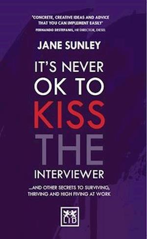 Bog, paperback It's Never Ok to Kiss the Interviewer af Jane Sunley