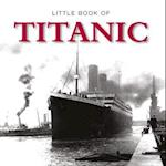 The Little Book of Titanic