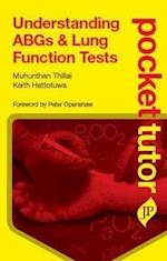 Pocket Tutor Understanding ABGs and Lung Function Tests (Pocket Tutor)
