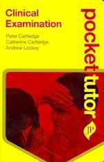 Pocket Tutor Clinical Examination (Pocket Tutor)