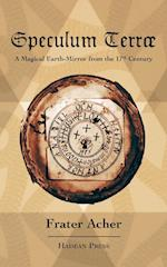 Speculum Terræ: A Magical Earth-Mirror from the 17th Century