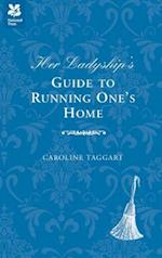 Her Ladyship's Guide to Running One's Home (National Trust History Heritage)