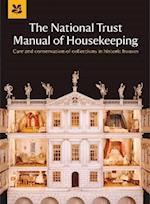 The National Trust Manual of Housekeeping (National Trust Home Garden)