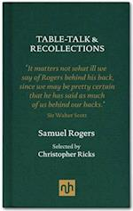 Table Talk & Recollections af Samuel Rogers