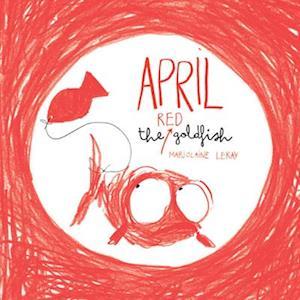 April the Red Goldfish