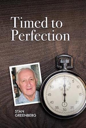 Bog, paperback Timed to Perfection af Stan Greenberg