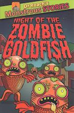 Monstrous Stories: Night of the Zombie Goldfish (Dr Roachs Monstrous Stories)