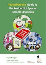 Young Person's Guide to the Residential Special Schools Standards