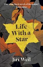 Life with a Star af R Klimova, Roslyn Schloss, Jiri Weil