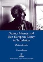 Seamus Heaney and East European Poetry in Translation (Legenda Main)