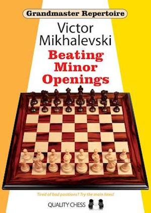 Bog, paperback Beating Minor Openings af Victor Mikhalevski