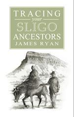 Guide to Tracing your Sligo Ancestors af James Ryan