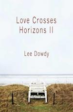Love Crosses Horizons II