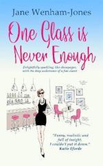 One Glass is Never Enough (Jane Wenham Jones)