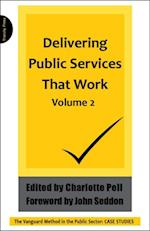 Delivering Public Services that Work af Charlotte Pell