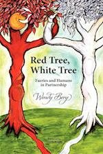 Red Tree, White Tree: Faeries and Humans in Partnership