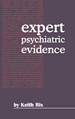 Expert Psychiatric Evidence