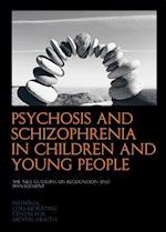 Psychosis and Schizophrenia in Children and Young People af National Collaborating Centre For Mental