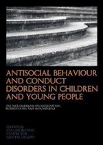 Antisocial Behaviour and Conduct Disorders in Children and Young People (NICE Clinical Guidelines)