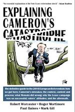 Explaining Cameron's Catastrophe (The Explaining Series, nr. 6)