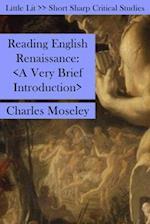 Reading English Renaissance (Little Lits)