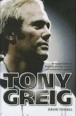 Tony Greig af David Tossell