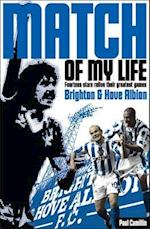 Brighton & Hove Albion Match of My Life (Match of My Life)