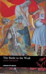 Battle to the Weak (Library of Wales)