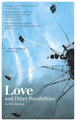 Love and Other Possibilities af Lewis Davies