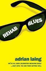 Rehab Blues