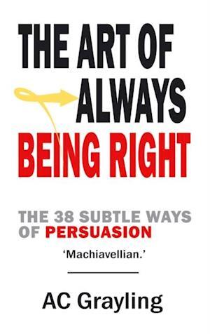 Art of Always Being Right af Arthur Schopenhauer