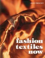Fashion Textiles Now