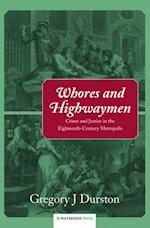 Whores and Highwaymen af Gregory J. Durston