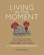 Living in the Moment af Anna Black