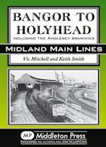 Bangor to Holyhead (Midland Main Line)