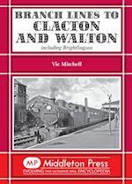 Branch Lines to Clacton & Walton (Branch Lines)