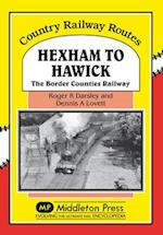 Hexham to Hawick (Country Railway Routes)