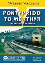 Pontypridd to Merthyr (Welsh Valleys)