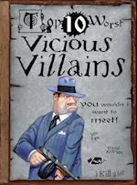 Vicious Villains (Top 10 Worst)