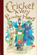 Cricket, A Very Peculiar History (Very Peculiar History)