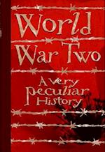 World War Two (Very Peculiar History)