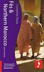 Fes & Northern Morocco*, Footprint Focus (1st ed. July 11) (Footprint Focus)