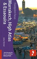 Marrakech, High Atlas & Essaouira (Footprint Focus Marrakech High Atlas Essaouira)