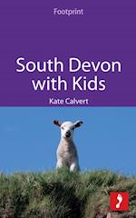 South Devon with Kids (Footprint with Kids)