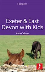 Exeter & East Devon with Kids (Footprint with Kids)
