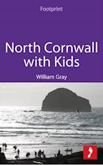 North Cornwall with Kids (Footprint with Kids)