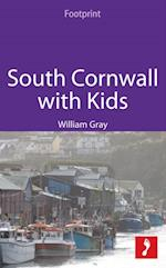 South Cornwall with Kids (Footprint with Kids)