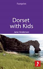 Dorset with Kids (Footprint with Kids)